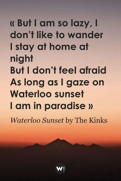 Waterloo Sunset by The Kinks
