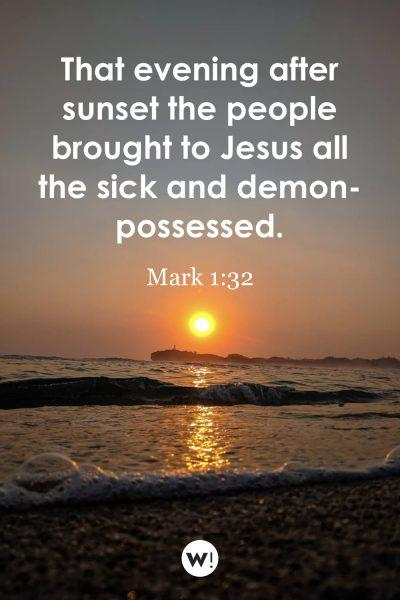 That evening after sunset the people brought to Jesus all the sick and demon-possessed