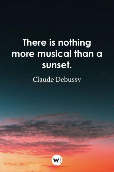 There is nothing more musical than a sunset