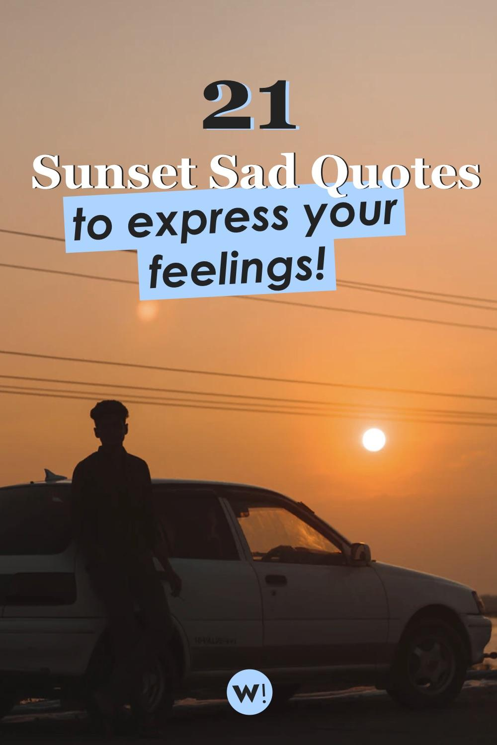It's ok to be sad sometimes. Even when watching the sunset. Are you looking for sunset sad quotes to express your feelings? Or maybe in need of sad sunset quotes to help you cheer up? I've got exactly what you need! sunset deep quotes |sunset deep thoughts