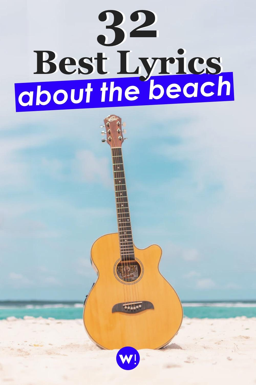 If you're looking for song lyrics about the beach, you're in the right place! I've put together for you 32 song lyrics, all related to the beach. beach lyrics captions | beach lyrics songs | best beach quotes |sea lyrics |beach quotes and sayings lyrics