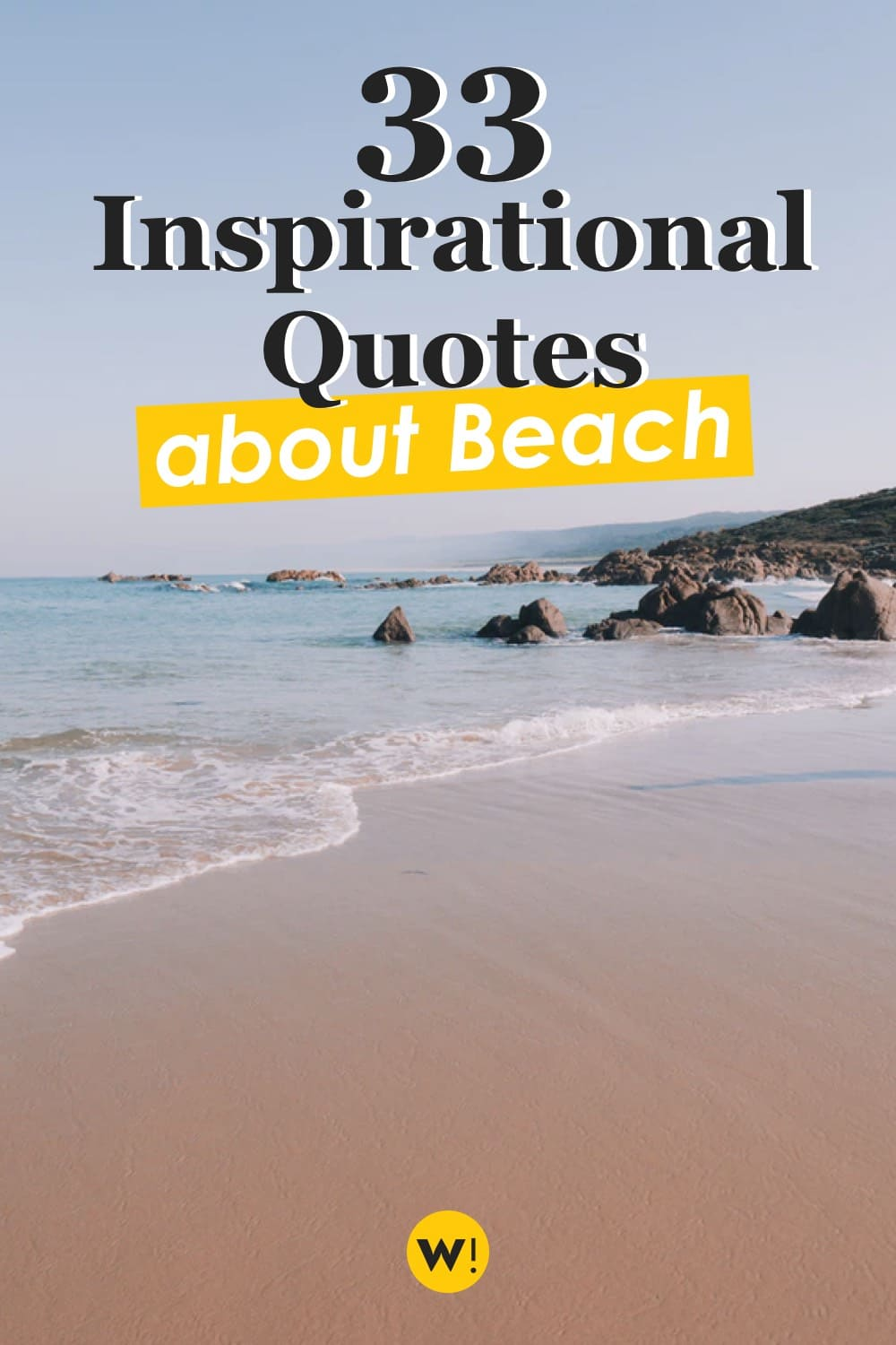 Looking for some inspiration, related to the beach? Or maybe a good dose of motivation? These 33 inspirational beach quotes will be perfect for you! beach quotes inspirational | beach quotes and sayings inspiration |ocean quotes beach |ocean quotes instagram caption | sea quotes inspirational | ocean quotes inspirational