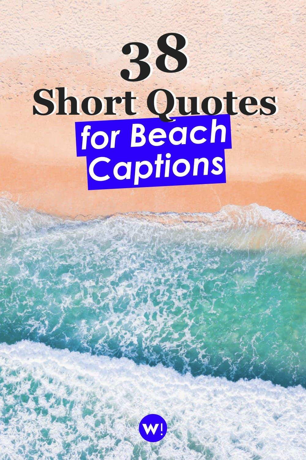 Don't want to bore everyone with a super long caption? Damn right, let's keep it short & sweet! The short beach quotes in this article will all make great short beach captions for Instagram. beach quotes and sayings short |short beach quotes |short ocean quotes |short sea quotes |beach quotes and sayings |beach quotes instagram caption |beach captions for instagram summer