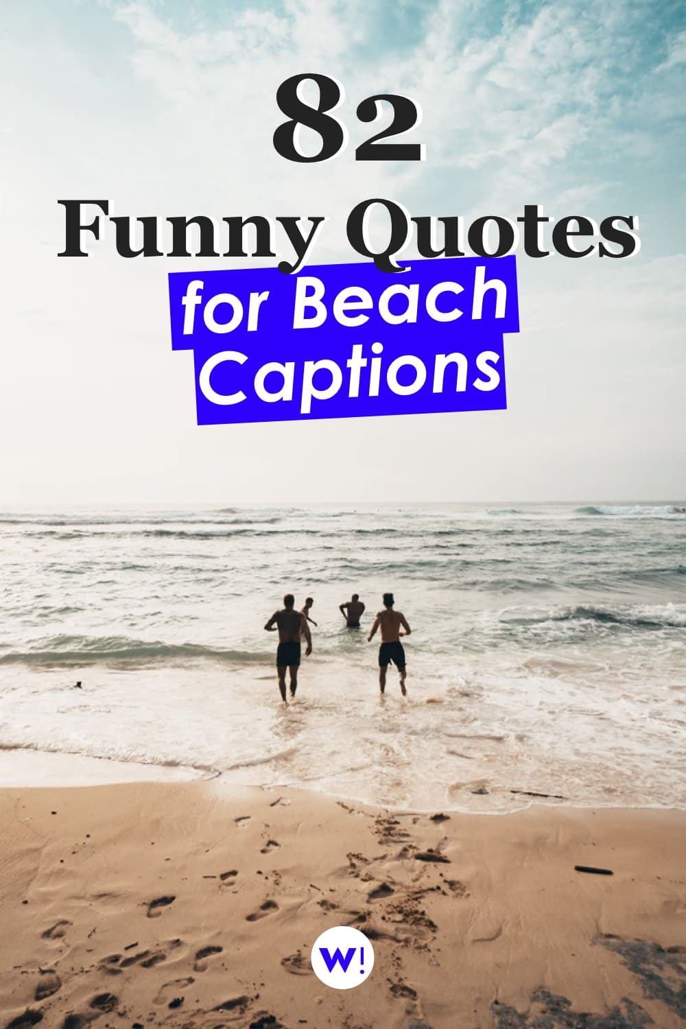 Trying to find some funny beach captions for Instagram? Say no to boring. Bye bye lame serious captions, hello funny beach quotes! Find exactly what you need with these 82 beach Instagram captions, funny quotes & puns. beach quotes funny |beach quotes and sayings funny |sea quotes beach funny |funny beach captions for instagram |funny sea captions |beach quotes and sayings |beach quotes instagram caption