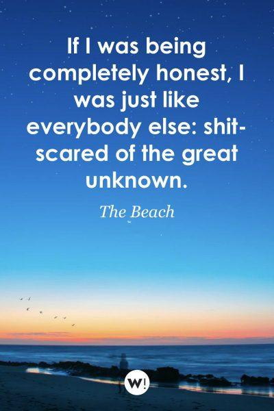 If I was being completely honest, I was just like everybody else: shit-scared of the great unknown