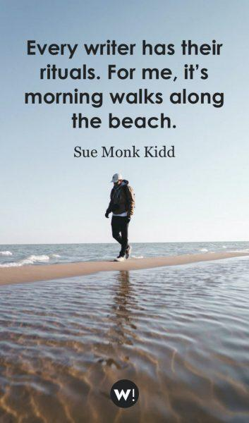 Every writer has their rituals. For me, it's morning walks along the beach