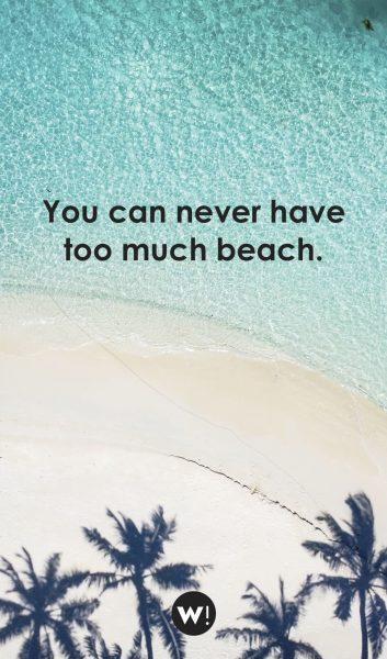 You can never have too much beach