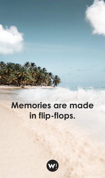 Memories are made in flip-flops